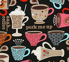 Perk Me Up Coffee Cups Cafe by HavenDesign