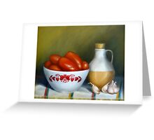 Romas, Garlic And Oil Greeting Card