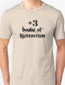 +3 Boobs of Distraction Unisex T-Shirt