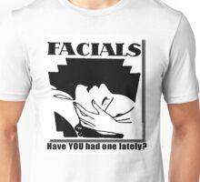 FACIALS Unisex T-Shirt