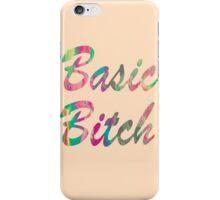 Basic Bitch iPhone Case/Skin