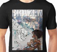 Brazen Unisex T-Shirt