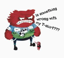 Is something wrong with my T-shirt ?!! by colonelle