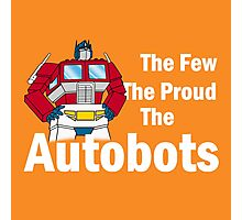 Transformers - The Few The Proud - White Font Photographic Print