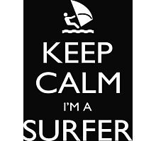 Keep Calm I'm A Surfer - Tshirts, Mobile Covers and Posters Photographic Print
