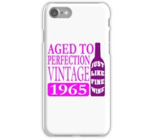 Vintage 1965 Aged To Perfection iPhone Case/Skin