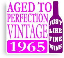 Vintage 1965 Aged To Perfection Canvas Print