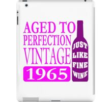 Vintage 1965 Aged To Perfection iPad Case/Skin