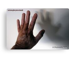 Let me give you    a hand!!  Canvas Print