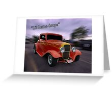 "1932 Ford 3 Window Coupe""Li'l Deuce Coupe "" Greeting Card"