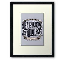 Ripley & Hicks Exterminators Framed Print