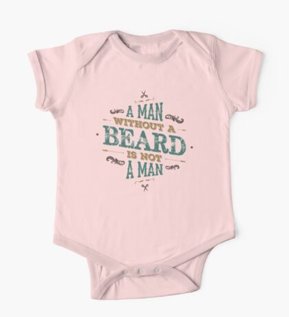 A MAN WITHOUT A BEARD IS NOT A MAN One Piece - Short Sleeve