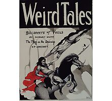 Weird Tales ( The Buccaneers Of Venus ) Photographic Print