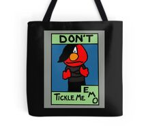 Don't Tickle Me Emo Tote Bag