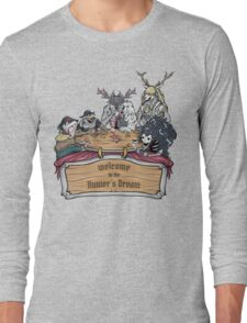 Welcome to the Hunter's Dream Long Sleeve T-Shirt