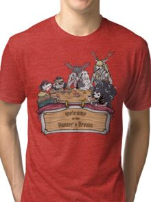 Welcome to the Hunter's Dream Tri-blend T-Shirt