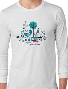 My Life is a Garden Long Sleeve T-Shirt