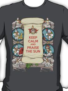 Keep Calm and Praise the Sun T-Shirt