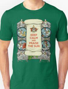 Keep Calm and Praise the Sun Unisex T-Shirt