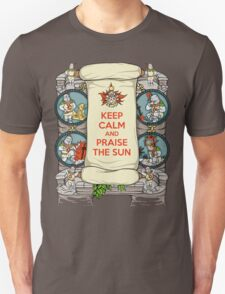 Keep Calm and Praise the Sun Unisex T-Shirt