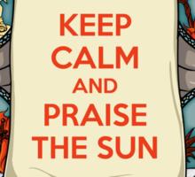 Keep Calm and Praise the Sun Sticker