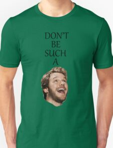Don't Be Such A Pratt- Chris Pratt T-Shirt