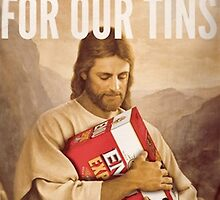 Jesus Died For Our Tins by r72e7j