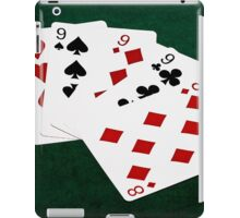 Poker Hands - Four Of A Kind - Nines and Eight iPad Case/Skin