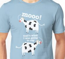 What does the cow say Unisex T-Shirt