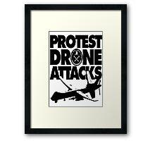 Protest Drone Attacks Framed Print