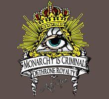 Anti NWO - Monarchy Is Criminal Unisex T-Shirt