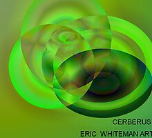 ( CERBERUS ) ERIC WHITEMAN  ART by eric  whiteman