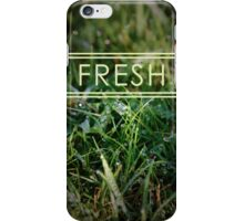 Fresh iPhone Case/Skin