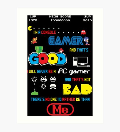 Gamer motto Art Print