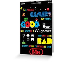 Gamer motto Greeting Card
