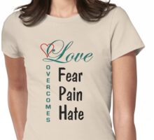Love Overcomes Womens Fitted T-Shirt