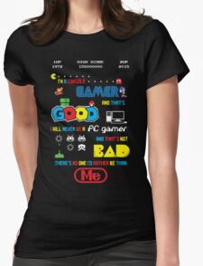 Gamer motto Womens Fitted T-Shirt