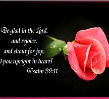 Psalm 32:11 by Julie's Camera Creations <><