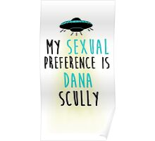 My Sexual Preference is Dana Scully Poster