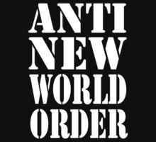 Anti New World Order by IlluminNation