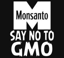 Anti Monsanto - Say No To GMO by IlluminNation
