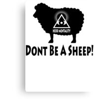 Dont Be A Sheep - Herd Mentality Canvas Print