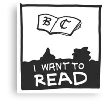 Book Club - I WANT TO READ Canvas Print