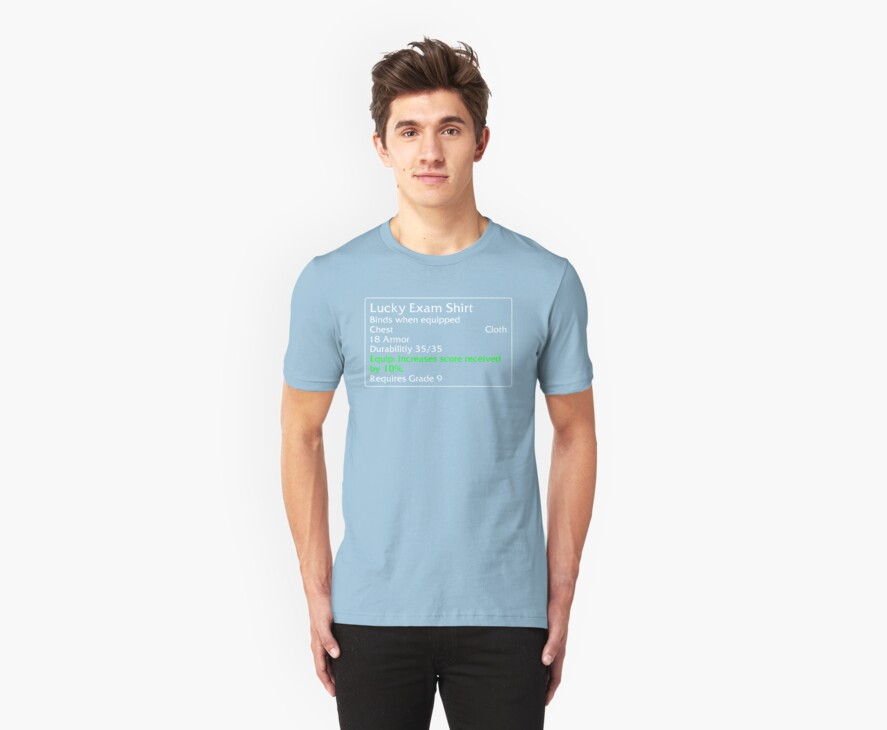 Lucky Exam Shirt by DPSmachine