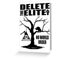 Illuminati - Delete The Elite Greeting Card