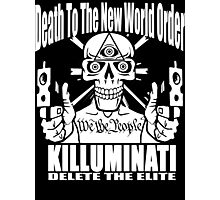 Death To The New World Order Photographic Print