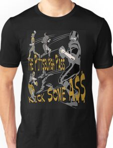 The Pittsburgh Pass - Kick Some A$$ Unisex T-Shirt