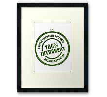 100% Introvert Framed Print
