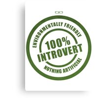100% Introvert Canvas Print