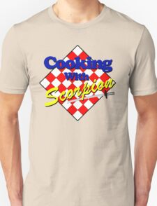 Cooking with Scorpion T-Shirt